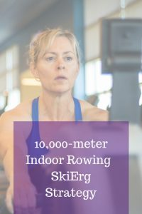 Learn how to set a goal for a 10K row or ski.  We walk you through all the steps of a perfect 10K erg strategy.  ucanrow2.com #10Kergstrategy #indoorrowing #skierg