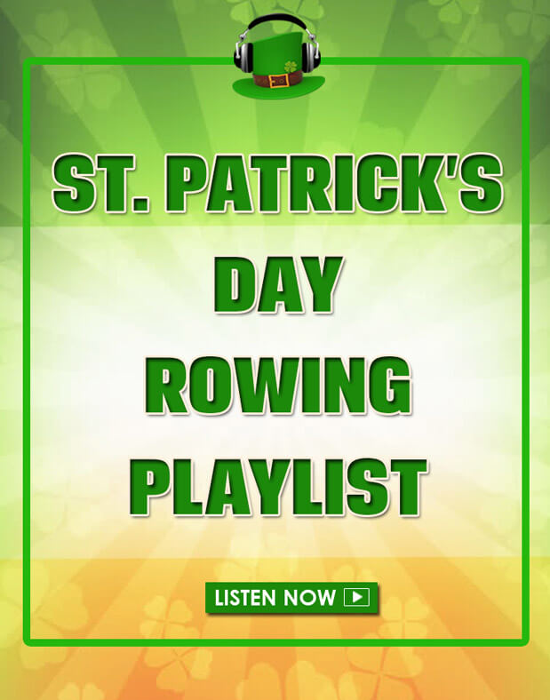 Get your St. Patrick's Day row on! Irish pub songs and modern melodies combine in TWO great rowing playlists. #rowing #stpatricksday #fitness #workout #playlist
