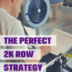 The Perfect 2k Row Strategy