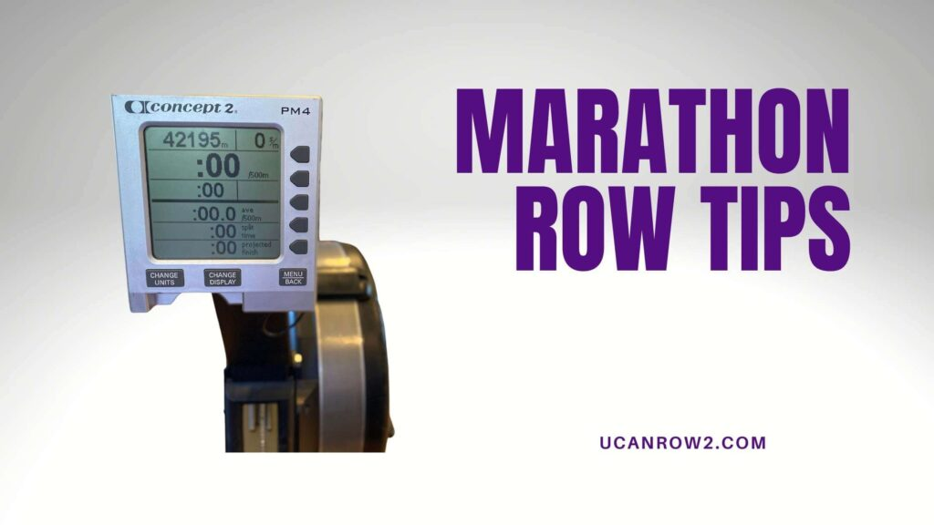 a rowing machine set to the marathon row distance, with marathon row tips in the title